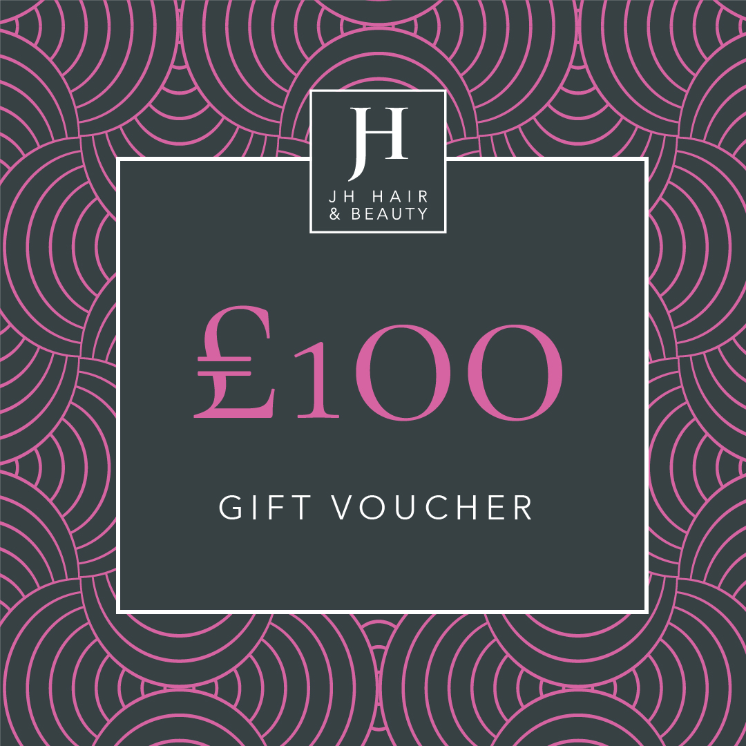 JH Hair and Beauty Gift Voucher £100